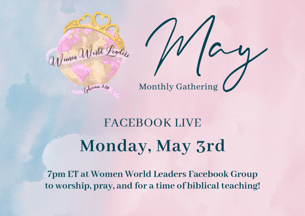 May Monthly Facebook Live Teaching & Worship